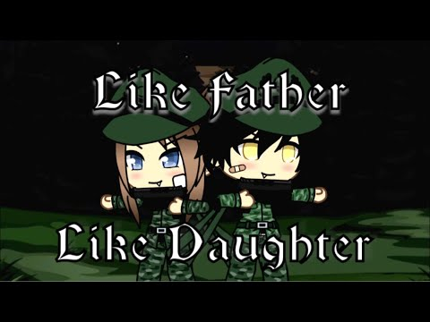 Like Father Like Daughter | Was Gacha Life Mini Movie | TayTay Playz