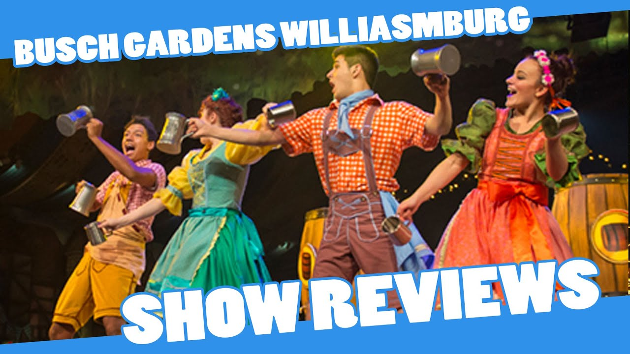 Busch Gardens Williamsburg Show Reviews