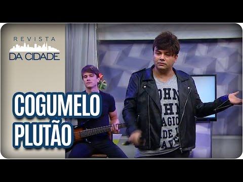 Cogumelo Plutão - Revista da Cidade (13/01/17)