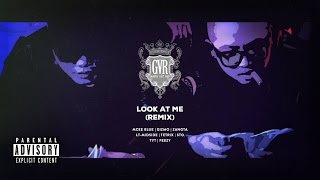 GVR Artists - Look At Me (Remix) [ Official MV ]