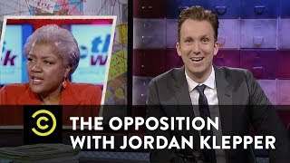 The Opposition w/ JordanKlepper- Donna Brazile: She's with Us