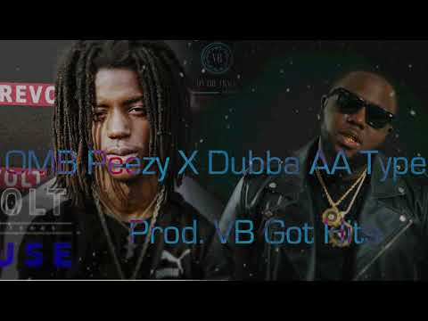 [FREE] OMB Peezy X Dubba AA Type Beat 2018 | Bouncy Instrumental | Prod.VB Got Hits
