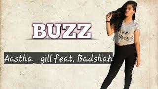 Tera buzz mujhe jeena na de | dance choreography | astha gill | feat badshah|