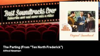 "Alfred Newman - The Parting - From ""Ten North Frederick"" - Un Pugno Di Polvere (1958)"