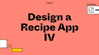 Build it in Figma: Designing a cocktail recipe mobile app [Part 4]