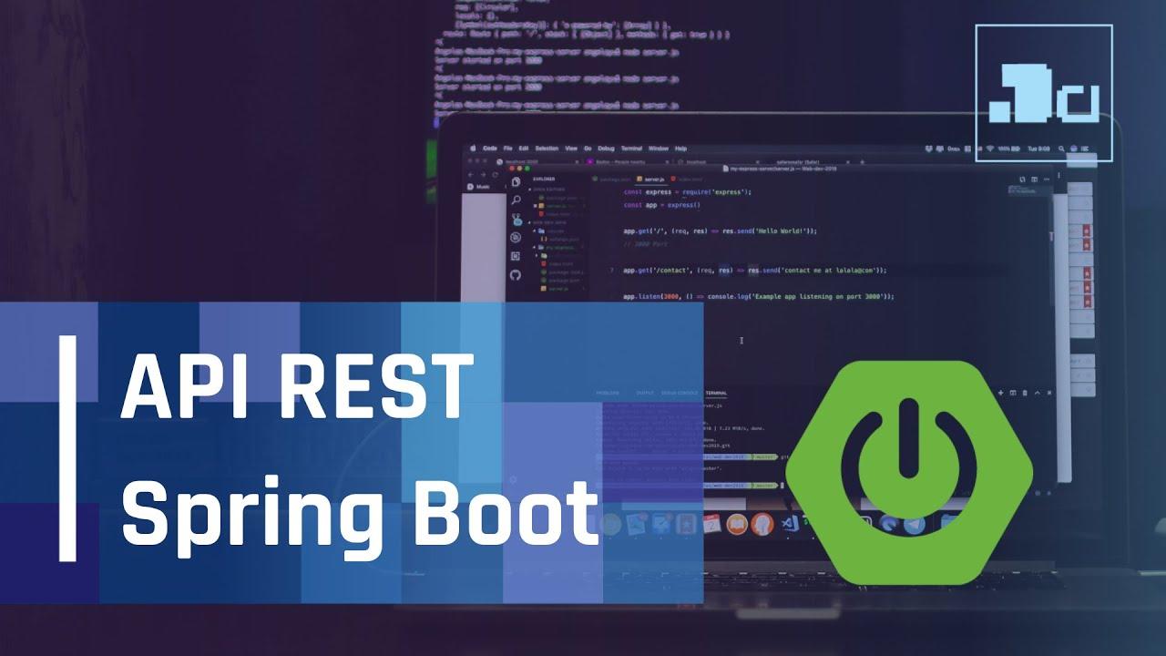 Desarrollar Api Rest con Java Spring Boot, explicación completa en 20 min.