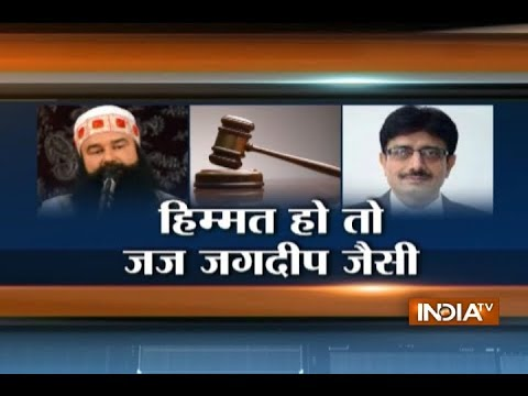 Salute to CBI judge Jagdeep Singh for being courageous enough to give veridict against Ram Rahim