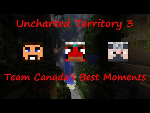 Minecraft - Team Canada's Best Moments in Uncharted Territory 3