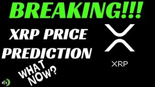 XRP PRICE PREDICTION - WHAT NOW?