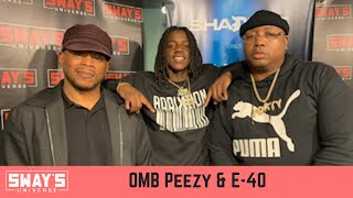 OMB Peezy and E-40 on Sway In The Morning
