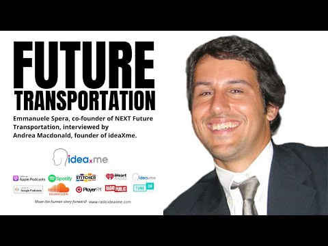 "NEXT Future Transportation: ""They will build cities around this transport system in the future."""