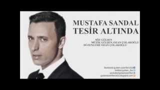 Mustafa Sandal Tesir altında orginal 2013