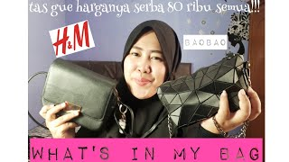 WHAT'S IN MY BAG dan ngasih tau koleksi tas murah ||bahasa || nesiasarah
