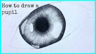 How To Draw A Pupil (Eye)