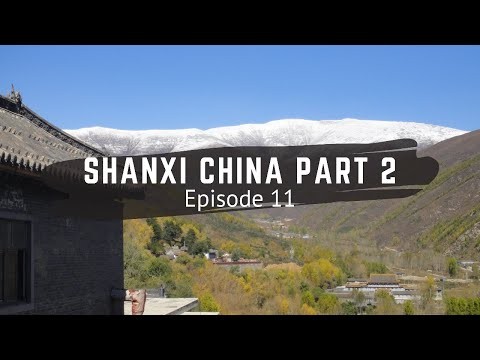 Shanxi Province China (part 2) - Backpacking China - Episode 11