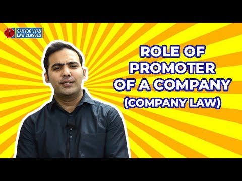 Role of Promoter of a Company | Company Law | CS Executive | CA Inter | CMA Inter | Law Lectures