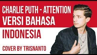 Download Lagu Attention versi Bahasa Indonesia by Trisnanto (Arti Lagu dan Lirik) Mp3