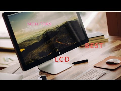 The Five best LCD MONITOR