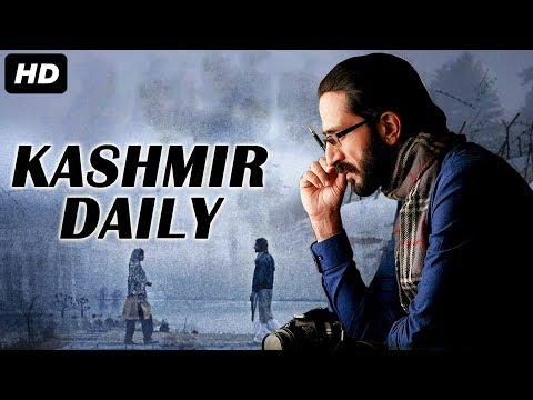 KASHMIR DAILY (2019) New Released Hindi Full Movie | New Hindi Bollywood Movie 2019 | Zameer Ashai