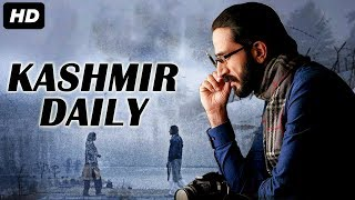 KASHMIR DAILY - Bollywood Movies Full Movie | Latest Hindi Movie | Zameer Ashai, Shahis Gulfam