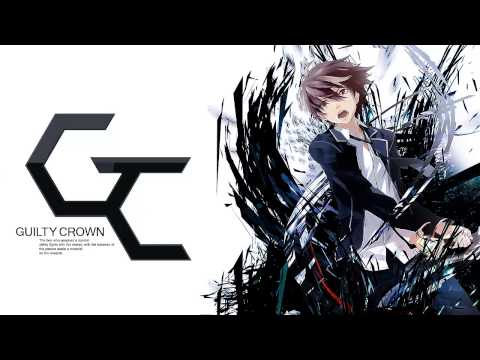 Guilty Crown OST: βίος / Bios (Rearranged)
