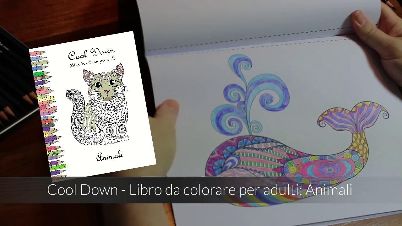 Cool down libro da colorare per adulti animali youtube for Animali da colorare per adulti