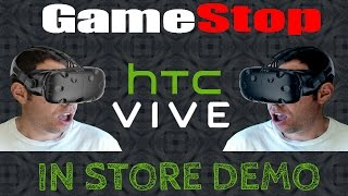 HTC Vive Demo at Gamestop store | My impressions and experience