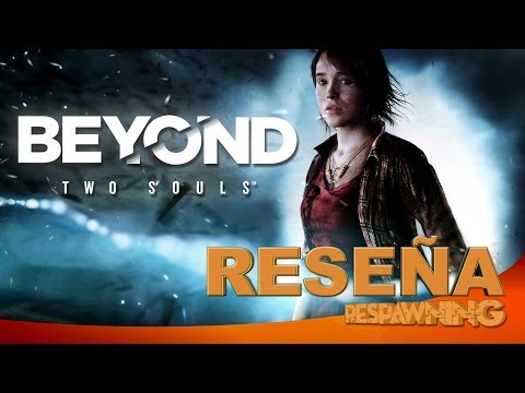 Beyond: Two Souls || Reseña / Análisis - Respawning