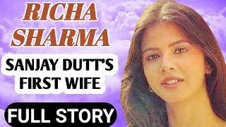 Sanjay Dutt first wife biography    Richa Sharma Dutt