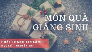 Món Quà Giáng Sinh - Phát Thanh Tin Lành