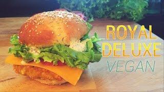 ROYAL DELUXE de McDonald's   RECETTE SAINE & VEGANE