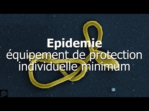 Epidemie: équipement de protection individuelle minimum