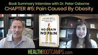 Book Summary Interview with Dr. Peter Osborne - Chapter #5: Pain Caused By Obesity