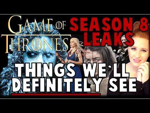 Game of Thrones Season 8 Leaks: Things We'll DEFINITELY See