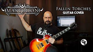 Mastodon - Fallen Torches - Guitar Cover