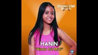 Hanin Rindu Setengah Mati Rising Star Indonesia.mp3