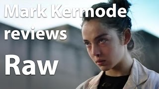 Mark Kermode reviews Raw