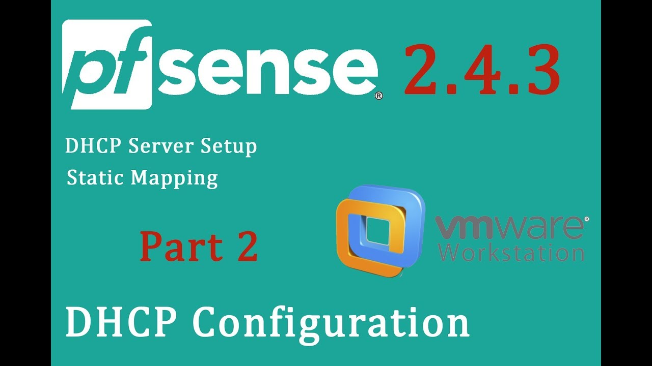 PfSense 2 4 3 DHCP server setup & static mapping - pfSense Part 2