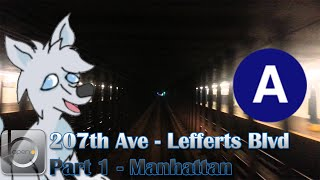 OpenBVE: NYCT Ⓐ 207th St. - Lefferts Blvd - Part 1 (Manhattan)