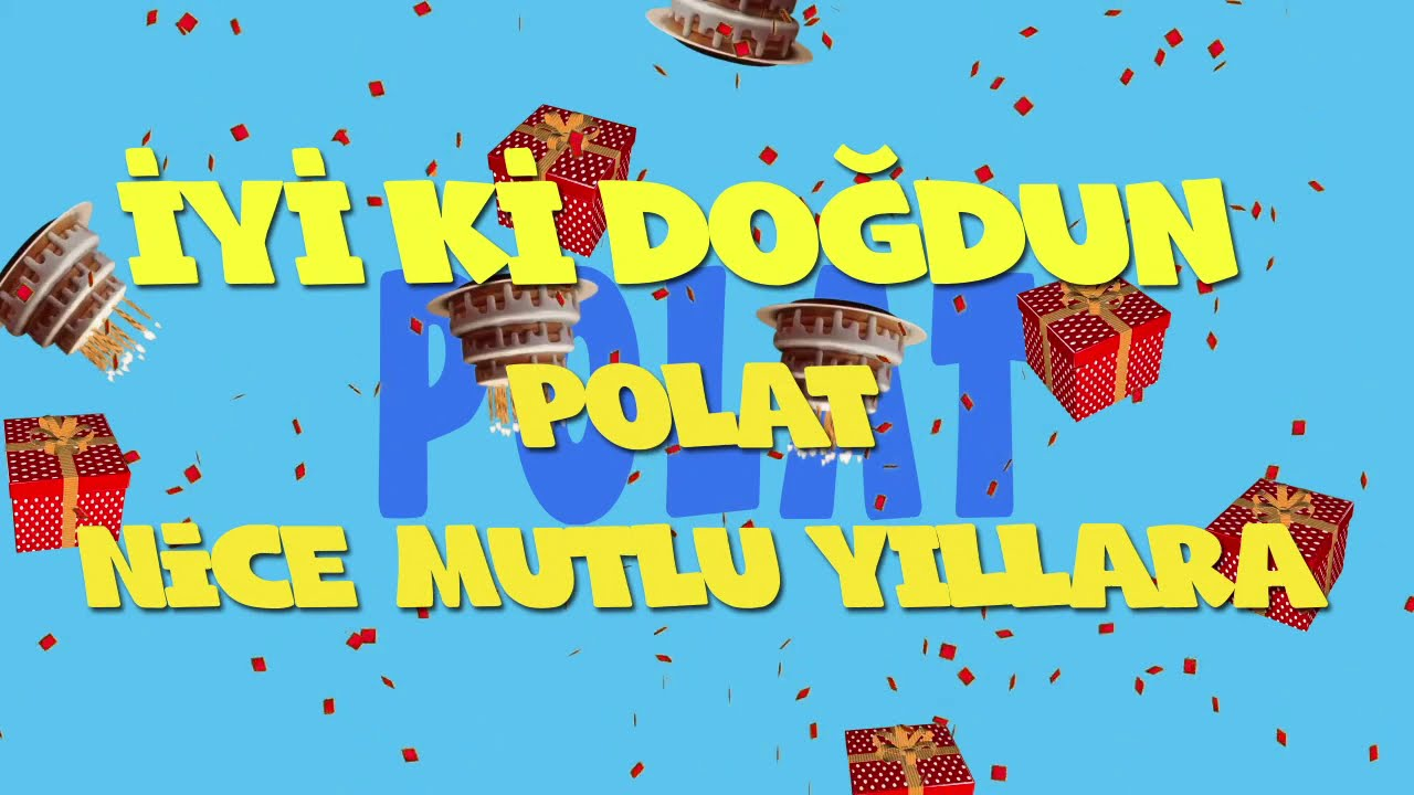 İyi ki doğdun POLAT  - İsme Özel Ankara Havası Doğum Günü Şarkısı (FULL VERSİYON) (REKLAMSIZ)