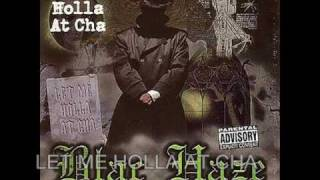 BLAC HAZE . LET ME HOLLA AT CHA - LYRICS