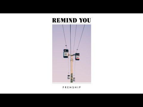 Frenship - Remind You Mp3