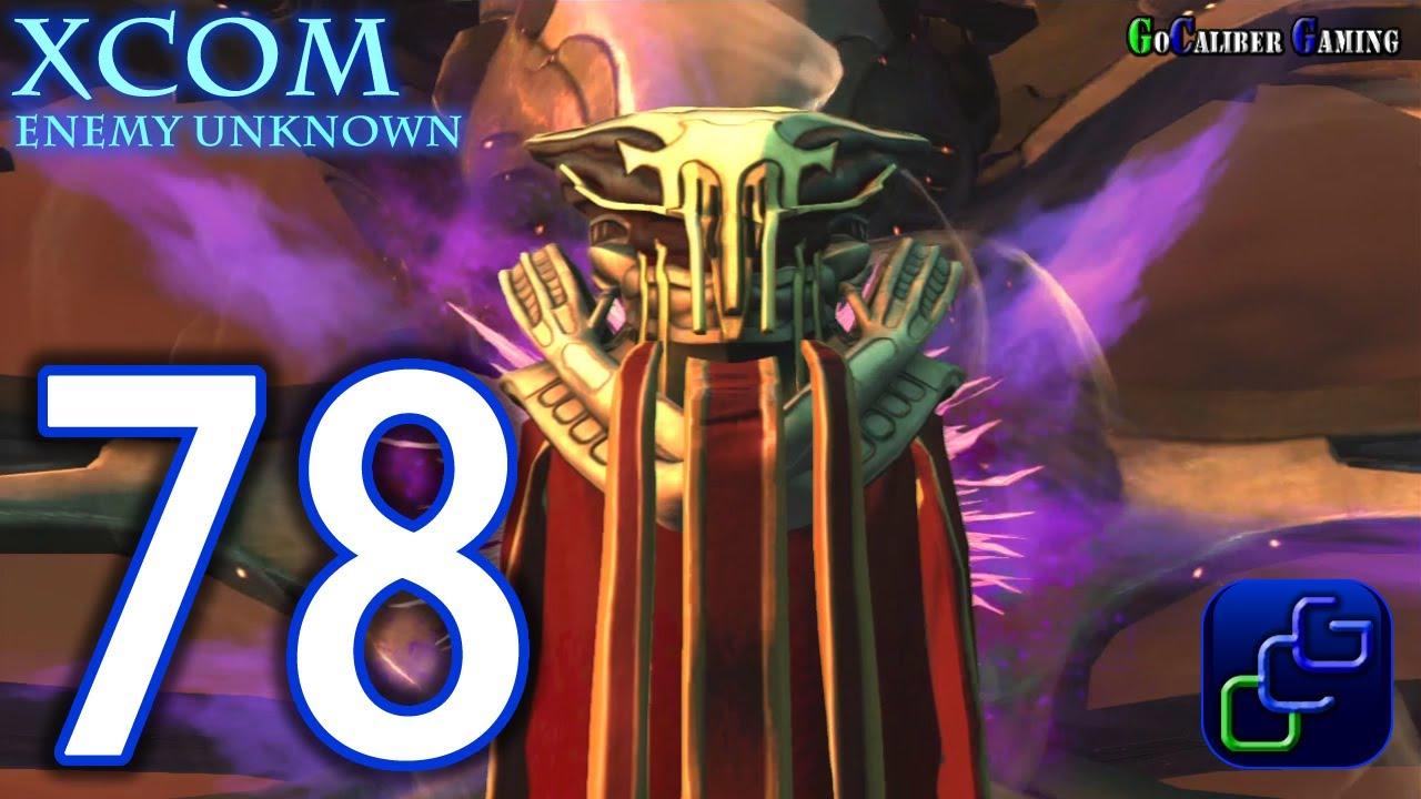 Xcom enemy unknown walkthrough part 78 final mission for Portent xcom not now