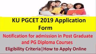 KU PGCET 2019 Application Form for PG Diploma Courses