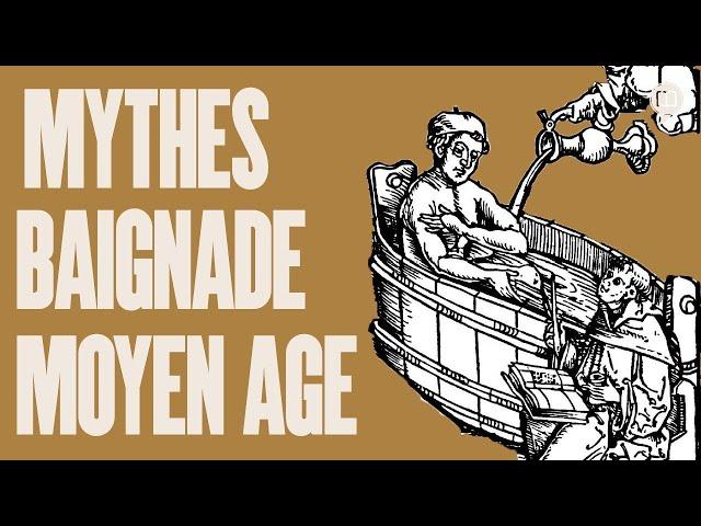 Se baigner au Moyen Âge   L'Histoire nous le dira # 156