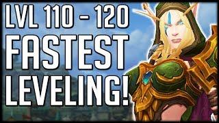 FASTEST LEVELING FROM 110-120 iฑ Patch 8.1.5 - Level Alts FAST!