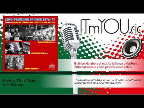 Lino Patruno - Swing That Music