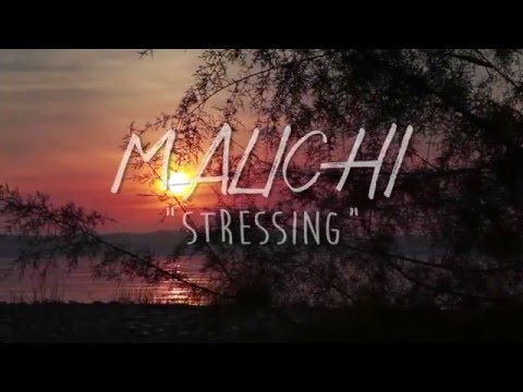 STRESSING by MALICHI