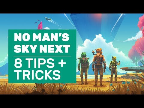 8 No Man's Sky Next Tips And Tricks To Conquer Space