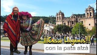 ¡¡Cusco!! ¡¡Llegamos!! (Nuestro primer día en Cusco)